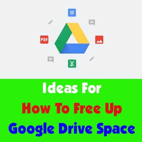 Free Up Google Drive Space