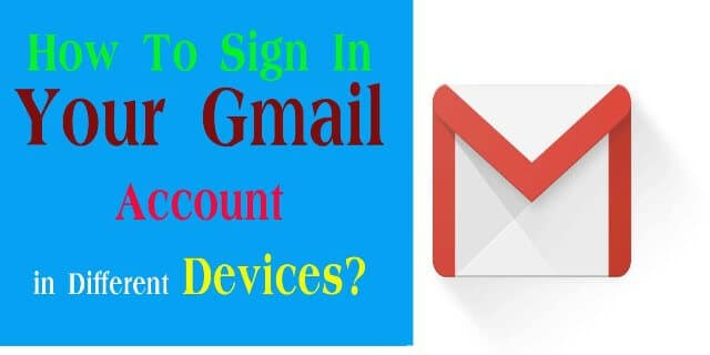 How To Sign In Your Gmail Account