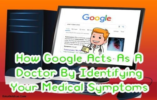 How Google Acts As A Doctor By Identifying Your Medical Symptoms