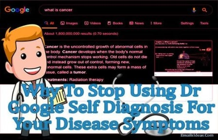 Why To Stop Using Dr Google Self Diagnosis For Your Disease Symptoms