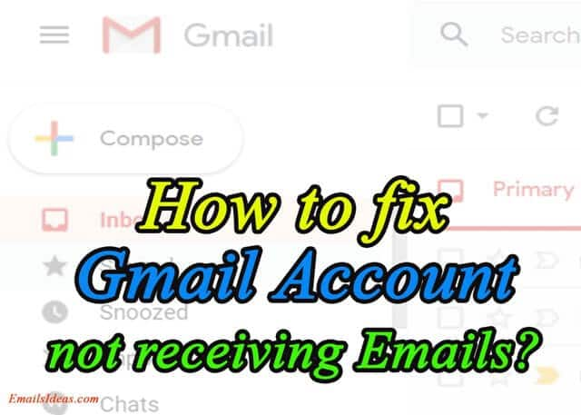 How to fix the Gmail Account not receiving Emails