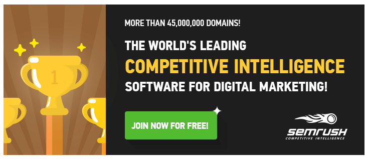 semrush competetive intelligence software for digital marketing