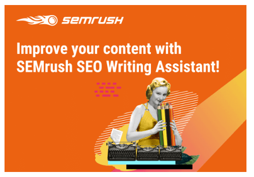 semrush improve your content with SEO writing assistant